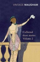 The Collected Stories of Somerset Maugham, Vol 2