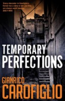 Temporary Perfections by Gianrico Carofiglio